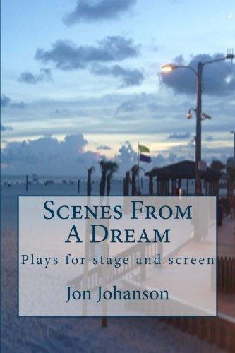 Scenes From A Dream: Johanson, Jon