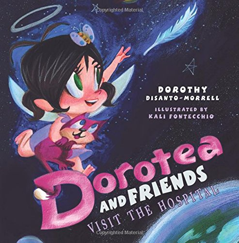 9781508566618: Dorotea and Friends Visit the Hopital
