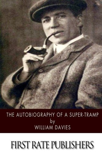 9781508568766: The Autobiography of a Super-Tramp