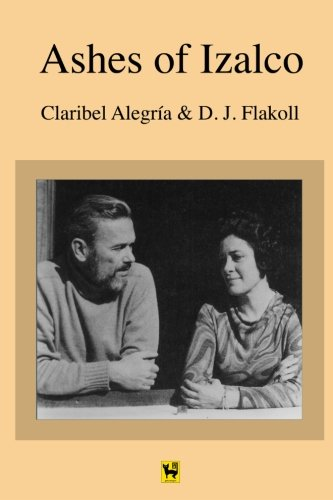 report ashes of izalco bookr Ashes of izalco-bookr report ashes of izalco by claribal alegria and darwin j flakoll i found the beginning of this book quite confusing i had a difficult time.