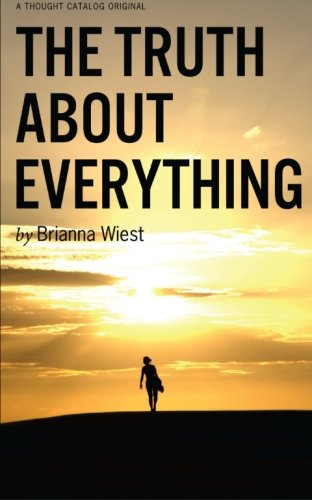 The Truth About Everything