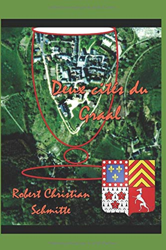 9781508574507: Deux cites du Graal en Mayenne (French Edition)