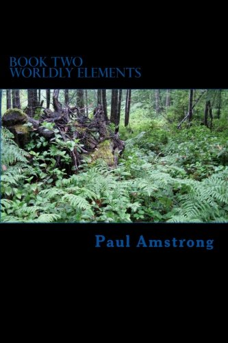9781508574842: Book Two Worldly Elements (Book Two Worldy Elements) (Volume 2)