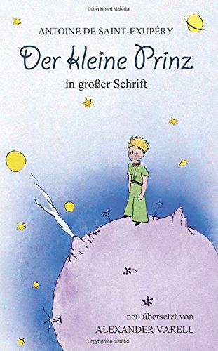 9781508576037: Der kleiner Prinz: Buch in großer Schrift: Antoine de Saint-Exupéry (German Edition)