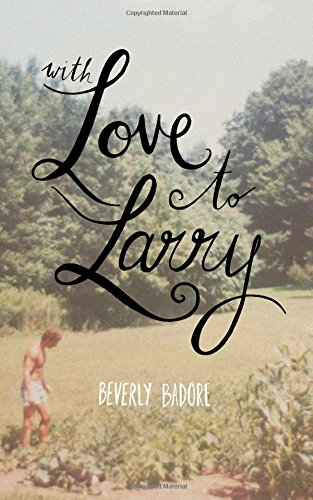 9781508576617: With Love to Larry: 20 Years Later