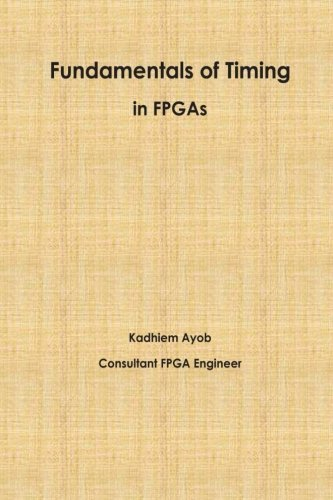 9781508579762: Fundamentals of Timing in FPGAs