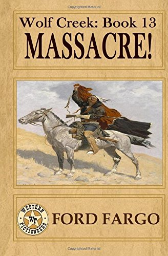 9781508581376: Wolf Creek: Massacre!: Volume 13