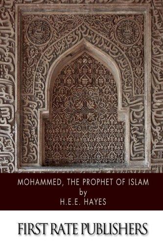 9781508582465: Mohammed, The Prophet of Islam