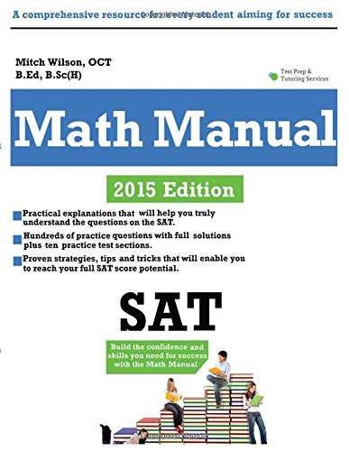 Math Manual 2015: A Comprehensive Guide to: Wilson, Mitch