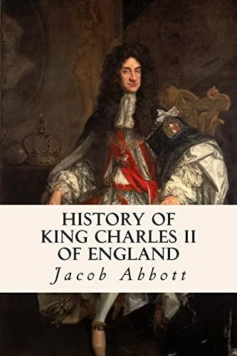 9781508585374: History of King Charles II of England