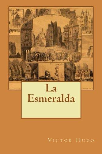9781508586715: La Esmeralda (French Edition)