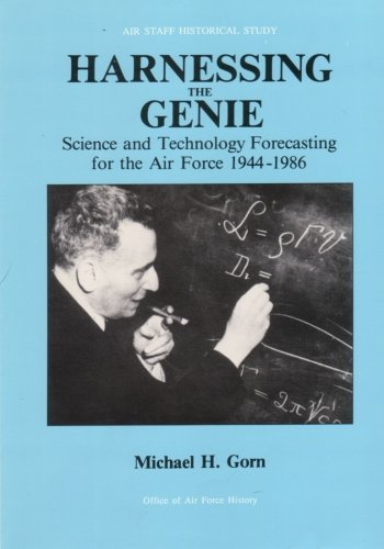 9781508587460: Harnessing the Genie: Science and Technology Forecasting for the Air Force, 1944-1986