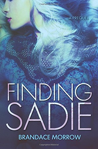 9781508587798: Finding Sadie: Finding Sadie serial book 1 (Los Rancheros)