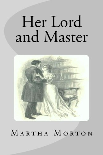 9781508598428: Her Lord and Master