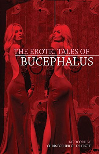 9781508598596: The Erotic Tales of Bucephalus