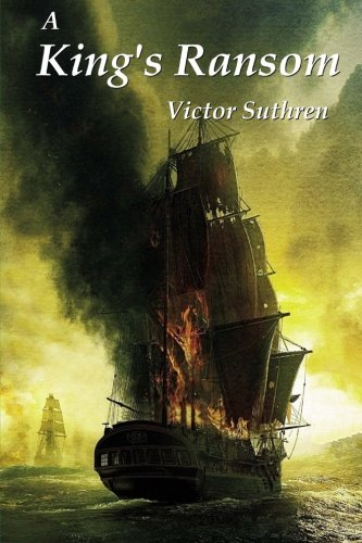 9781508599128: A King's Ransom: Volume 2 (Paul Gallant Saga)