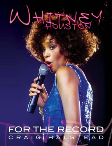 9781508599937: Whitney Houston: For The Record (2nd Edition)