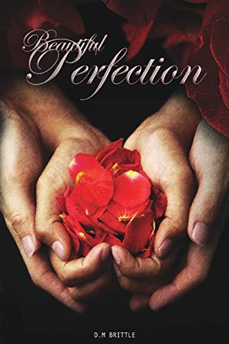 9781508600435: Beautiful Perfection (Beautifully Unbroken) (Volume 2)