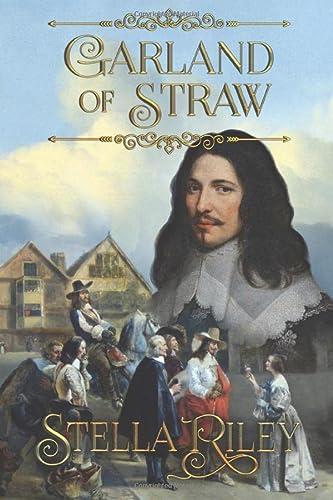 9781508600992: Garland of Straw (Roundheads & Cavaliers) (Volume 2)