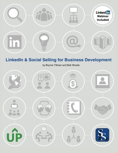 9781508602149: LinkedIn and Social Selling for Business Development: Contributions by Bob Woods