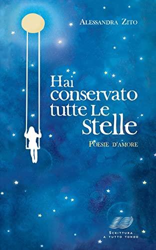 9781508603245: Hai conservato tutte le stelle (Italian Edition)