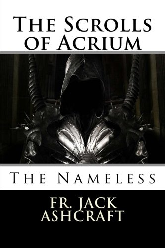 9781508603931: The Scrolls of Acrium: The Nameless (Volume 2)