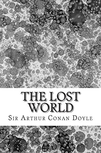 9781508604327: The Lost World: (Sir Arthur Conan Doyle Classics Collection)