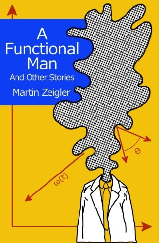 9781508606086: A Functional Man And Other Stories