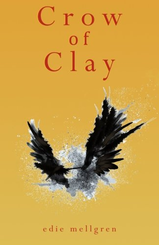 9781508607014: Crow of Clay