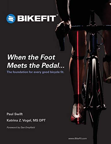 9781508608141: When the Foot Meets the Pedal...: The foundation for every good bicycle fit