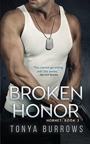9781508611196: Broken Honor (Hornet)