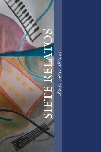 9781508611318: Siete Relatos (Spanish Edition)