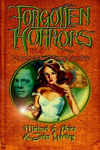 9781508611387: Forgotten Horrors Vol. 4: Dreams That Money Can Buy (Volume 4)