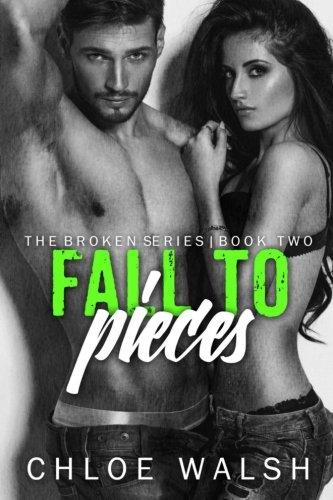 9781508613558: Fall to Pieces: Broken 2 (The Broken Series) (Volume 2)
