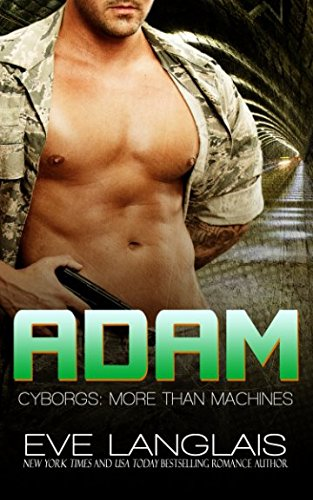 9781508615651: Adam (Cyborgs: More Than Machines) (Volume 6)
