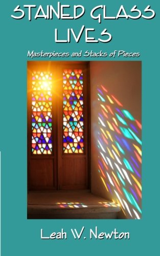9781508616580: Stained Glass Lives: Masterpieces and Stacks of Pieces