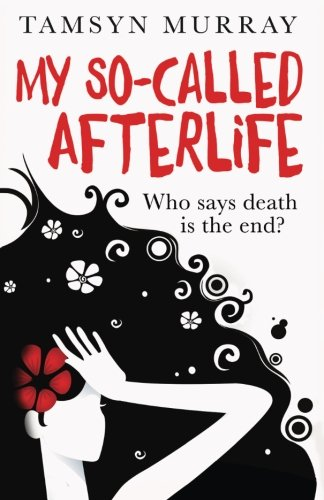 9781508616931: My So-Called Afterlife: Volume 1