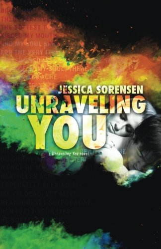 9781508617785: Unraveling You (Volume 1)