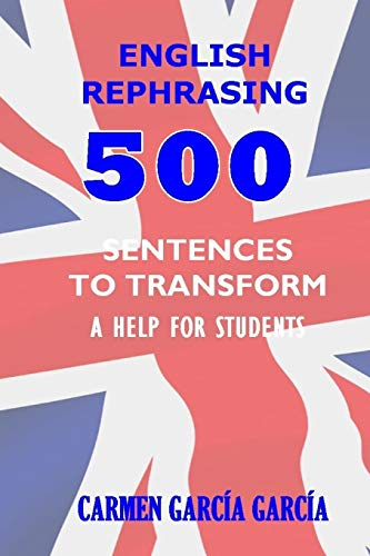 9781508620990: English Rephrasing. English version.: A help for English students.