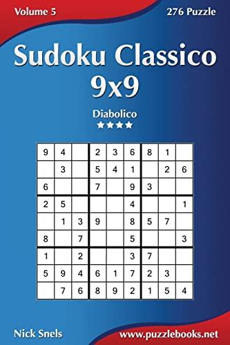 9781508621485: Sudoku Classico 9x9 - Diabolico - Volume 5 - 276 Puzzle