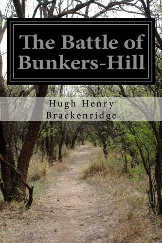 9781508622772: The Battle of Bunkers-Hill