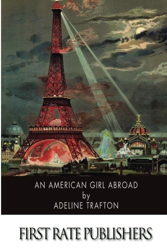 9781508623946: An American Girl Abroad