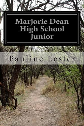 Marjorie Dean High School Junior: Lester, Pauline