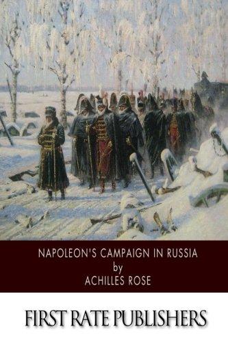 9781508625124: Napoleon's Campaign in Russia