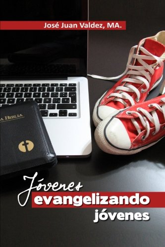 9781508626015: Jovenes Evangelizando Jovenes (Spanish Edition)