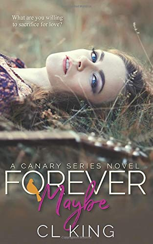 9781508626145: Forever Maybe (Canary Series) (Volume 2)