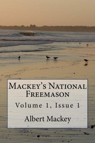 9781508627654: Mackey's National Freemason: Volume 1, Issue 1
