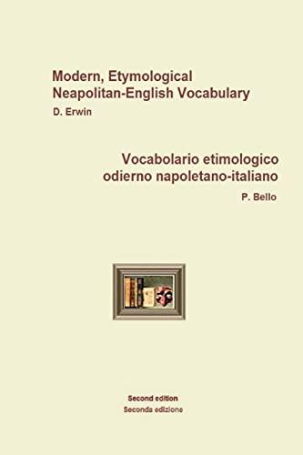 9781508630432: NeapolitanEngItallVocabolario etimologico odierno napoletano-italiano: Modern, Etymological Neapolitan-English Vocabulary