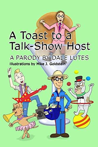 9781508630784: A Toast to a Talk-Show Host