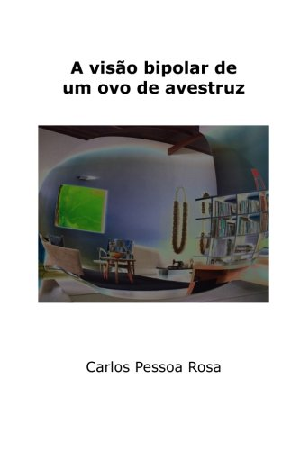 9781508631880: A visão bipolar de um ovo de avestruz (Portuguese Edition)